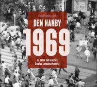 Den hanby 1969 připomíná kniha vydavatelství Mladá fronta