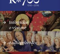 Mobilní aplikace K700 přibližuje výstavu Císař Karel IV. 1316–2016